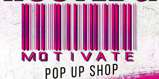 Hustle & Motivate Pop up shop