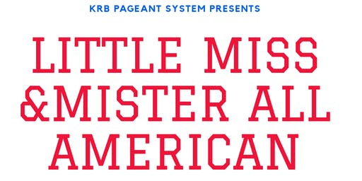 Little Miss & Mister All American Pageant