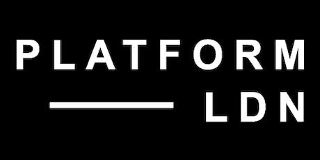 PLATFORM LDN Soho Music Month Takeover tickets