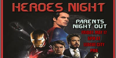 LCPMA Parent Night Out - Heroes Night