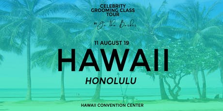 HAWAII - Celebrity Grooming Class by JC Tha Barber tickets