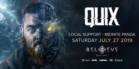 Quix !! | IRIS ESP101 Learn to Believe 18+ | Saturday July 27 tickets