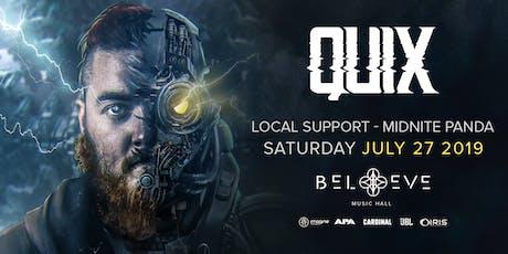 Quix !! | IRIS ESP101 Learn to Believe 18+ | Saturday July 27 tickets