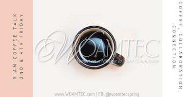 WOAMTEC Spring Coffee Talk with Olga Lopez