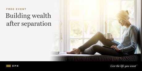 Building Wealth After Separation tickets