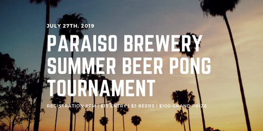 Paraiso Brewery Summer Beer Pong Tournament