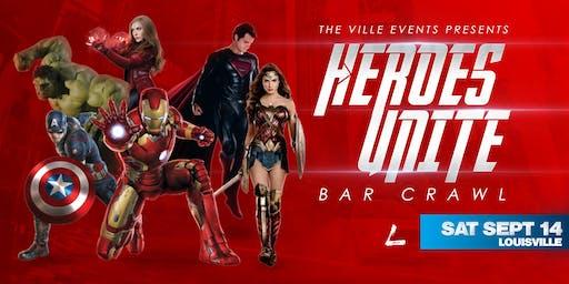 Heroes Unite Bar Crawl - Louisville September 14th