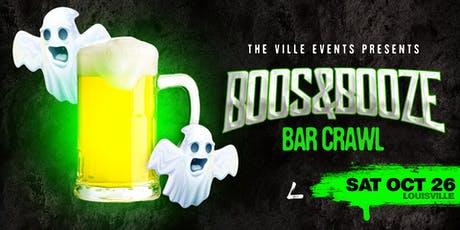 Boos & Booze Bar Crawl - Louisville October 26th tickets