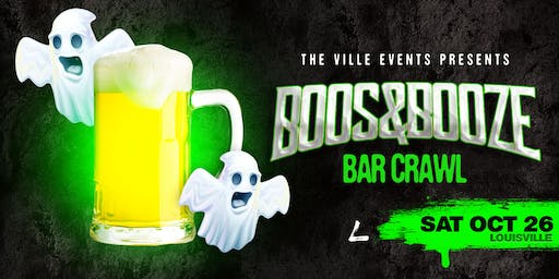 Boos & Booze Bar Crawl - Louisville October 26th