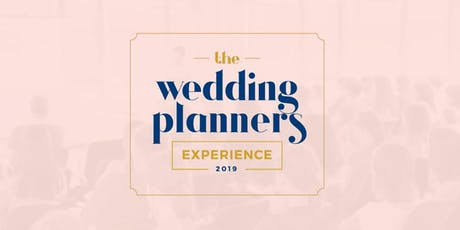 The Wedding Planners Experience 2019 entradas