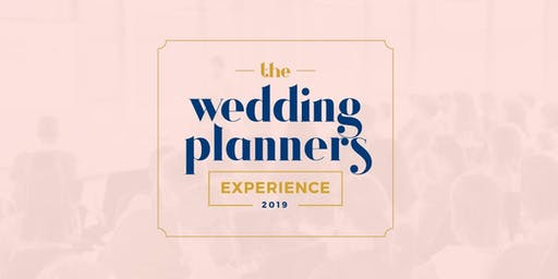 The Wedding Planners Experience 2019
