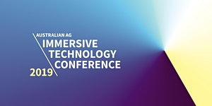 Australian Agriculture Immersive Technology Conference
