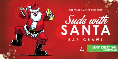 Suds with Santa Bar Crawl - Louisville December 14th tickets