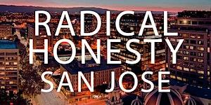 Radical Honesty Weekend Workshop - San Jose, CA