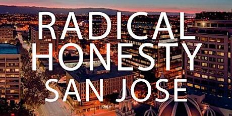 SOLD OUT!!! Radical Honesty Weekend Workshop - San Jose, CA tickets