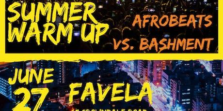Summer Warm Up Afrobeats VS Bashment tickets