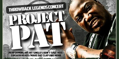 """Throwback Legends """"Project Pat & Crunchy Black"""" Live tickets"""