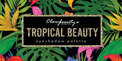 Tropical Beauty Eyeshadow palette launch by Clarybeauty Cosmetics
