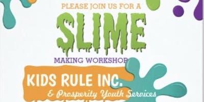Slime Time Workshop