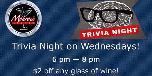 Wednesday Trivia Night at Monroe's Lounge