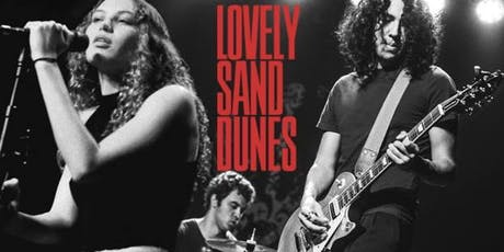 Lovely Sand Dunes / The Golden Flakes tickets