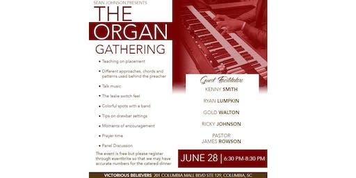 The Organ Gathering