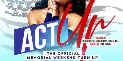 Act Up Memorial Weekend