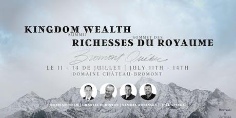 Bromont Kingdom Wealth Summit billets
