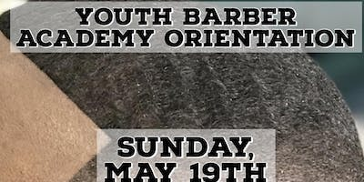 Youth Barber Academy Orientation