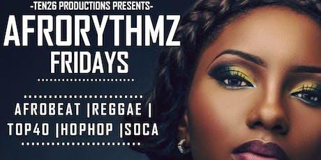 AfroRythmz Fridayz tickets