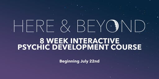 8 wk Psychic Development Course July
