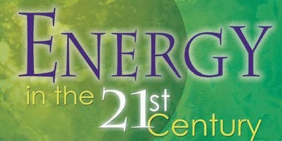 Sixteenth Annual Symposium on Energy in the 21st Century April 17, 2020
