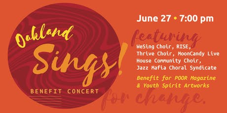 Oakland Sings! A Benefit for POOR Magazine & Youth Spirit Artworks tickets