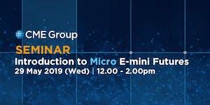 [Seminar] Introduction to Micro E-mini futures