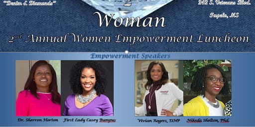 2nd Annual Woman 2 Woman Empowerment Luncheon