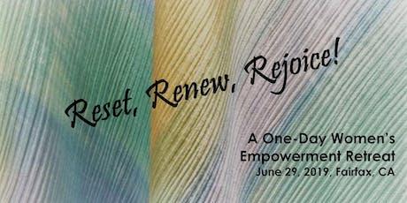 Reset, Renew, Rejoice! tickets