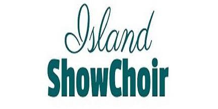 Island Show Choir Spring Sing Showcase