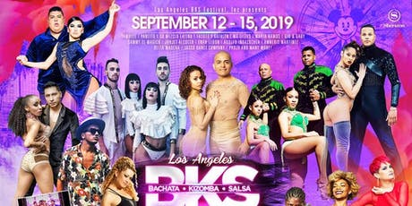 Los Angeles BKS Festival - September 12-15, 2019 tickets
