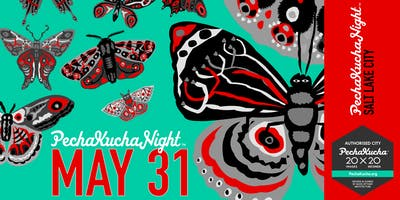 PechaKucha Night SLC v28 co-curated with Nathan Webster, Architect/NOW-ID