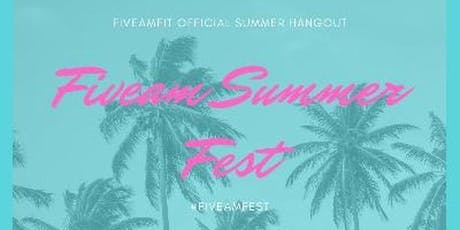FIVEAM Summer Bash tickets