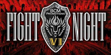 FIGHT NIGHT 6 tickets