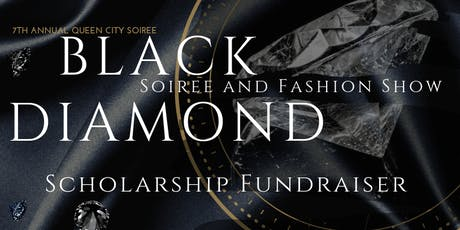 7th Annual Queen City Soiree: Black Diamond Soiree and Fashion Show  tickets