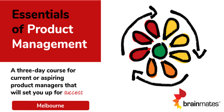 Brainmates Essentials of Product Management - Melbourne tickets