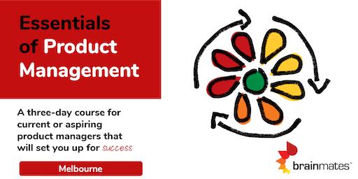 Brainmates Essentials of Product Management - Melbourne