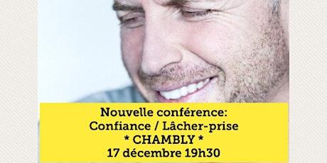 CHAMBLY - Confiance / Lâcher-prise 15$ tickets