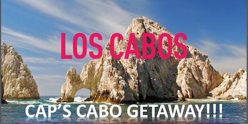 Cap's Los Cabos Getaway!
