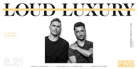 Loud Luxury at FWD Day + Nightclub tickets