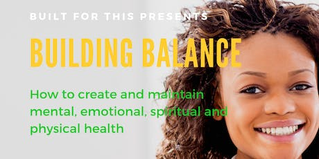 Building Balance: Creating Balance In and Around You tickets