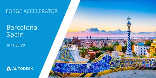 Autodesk Forge Accelerator, special event to accept Forge Design Automation for Inventor candidates only - Barcelona (June 25-28)