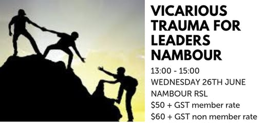 Vicarious Trauma for Leaders NAMBOUR